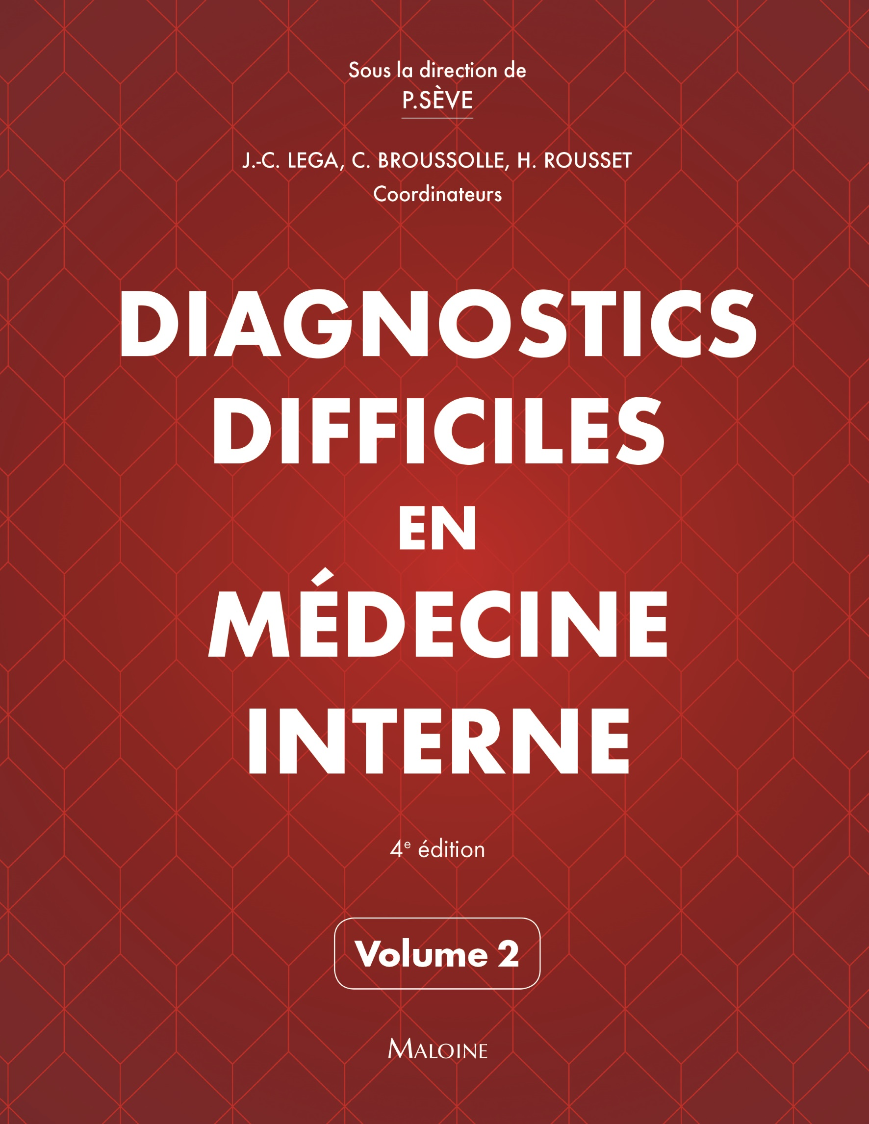 Diagnostics difficiles en médecine interne Vol. 2 4e éd.