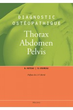 Diagnostic ostéopathique vol3 - Thorax, abdomen, pelvis
