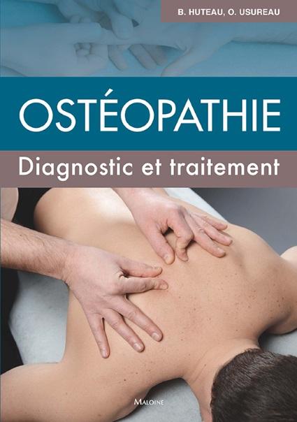 Ostéopathie. Diagnostic et traitement