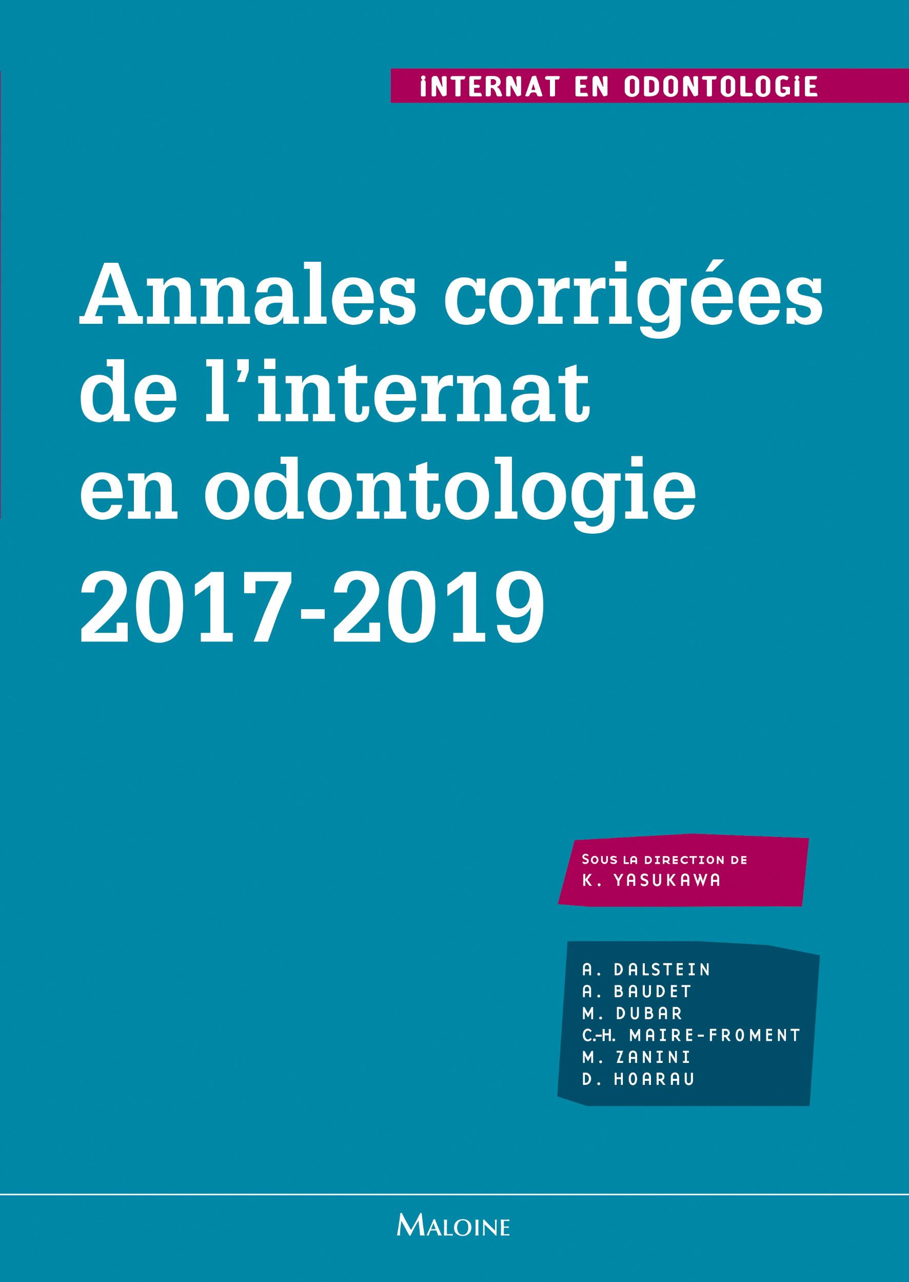 Annales corrigées de l'internat en odontologie 2017-2019