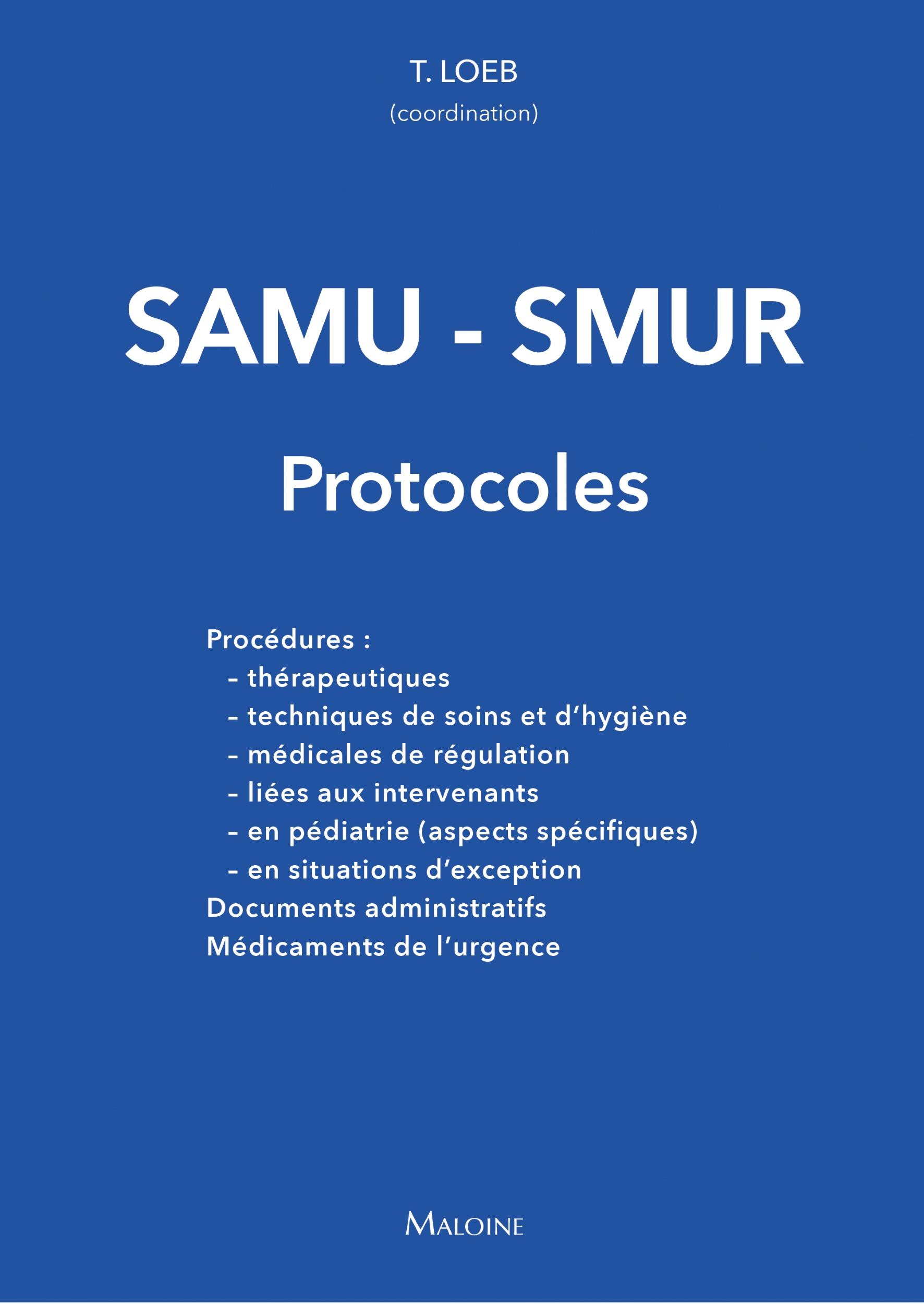 SAMU-SMUR – Les protocoles