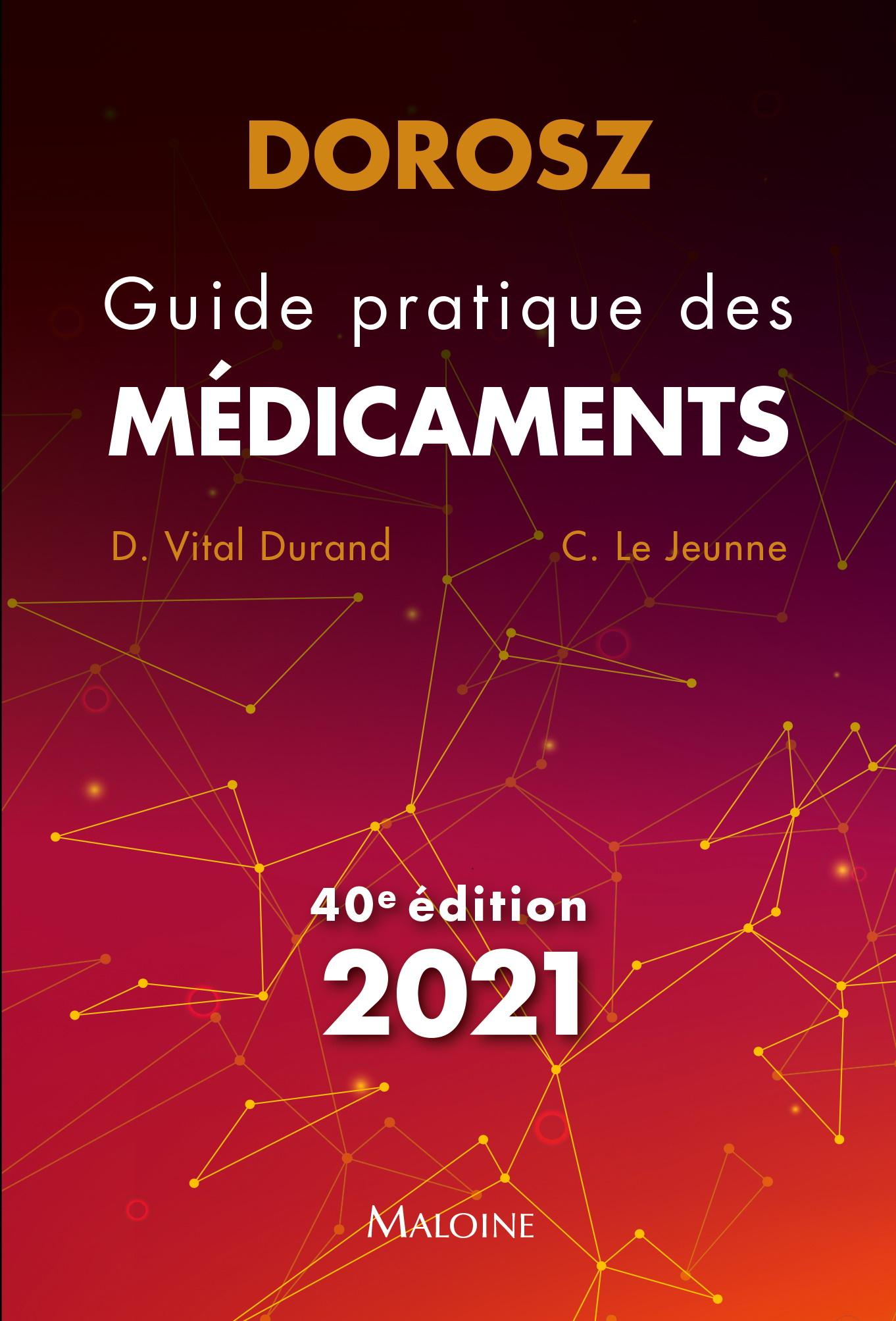 Dorosz Guide pratique des médicaments 2021, 40e éd