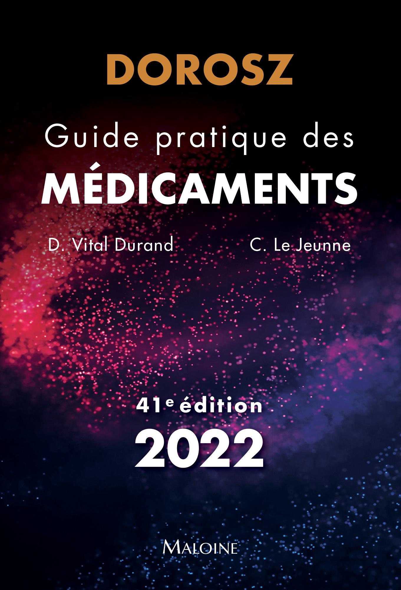 Dorosz Guide pratique des médicaments 2022, 41e éd