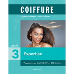 Coiffure - Volume 3 : Expertise et management